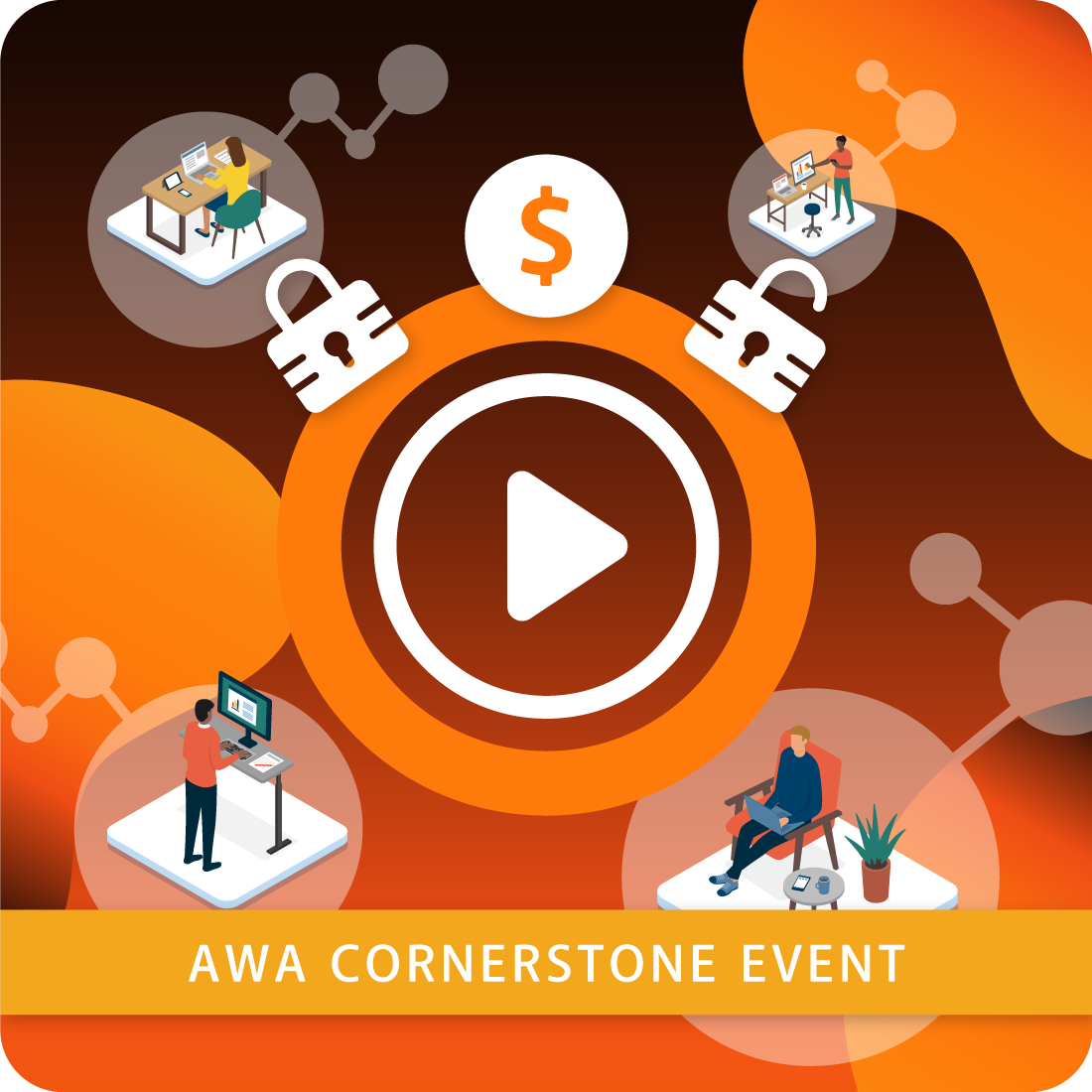 AWA Cornerstone Event #1 - Overcoming the Fear Factor: How to Engage Stakeholders in a Feedback Loop that Enhances Culture, Builds Trust and Maintains Vision and Goal Clarity.